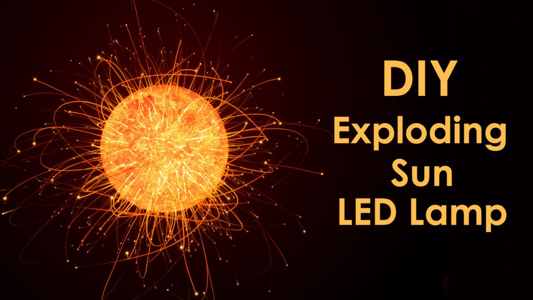 Featured Exploding Sun LED Lamp Simple DIY Project
